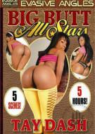 Big Butt All Stars: Tay Dash Porn Movie
