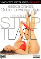 Jessica Drakes Guide To Wicked Sex: The Art Of Striptease Porn Movie