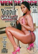 Dippin Chocolate 7 Porn Movie