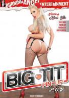 Big Tit Pin Up P.O.V. Porn Movie