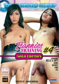 Trannies in Training 4: Solo Edition Porn Movie