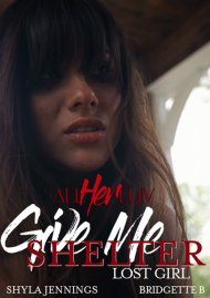 Give Me Shelter: Lost Girl Porn Video