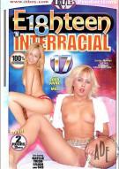 Eighteen n Interracial #17 Porn Movie