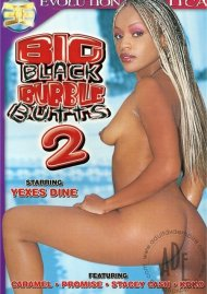 Big Black Bubble Butts 2 Porn Movie