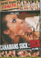 Canadians Suck... Dick Vol. 1 Porn Movie