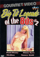 Big Tit Legends of the 80s #2 Porn Video