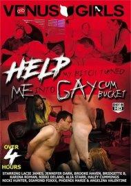 Help My Bitch Turned Me Into A Gay Cum Bucket Porn Movie