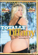 Totally Tiffany 2 Porn Movie