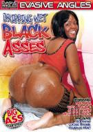 Dripping Wet Black Asses Porn Movie