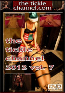 Tickle Channel 2012 Vol. 7, The Porn Video
