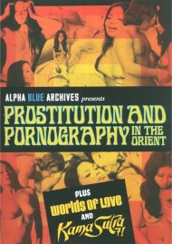 Prostitution And Pornography In The Orient Movie