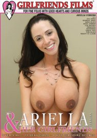 Ariella Ferrera & Her Girlfriends Movie