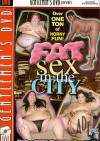 Fat Sex in the City Boxcover