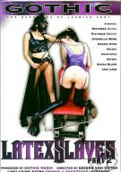 Latex Slaves Part 2 Porn Movie