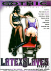 Latex Slaves Part 2 Boxcover