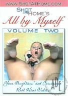 All By Myself Vol. 2 Porn Movie
