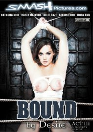 Bound By Desire: Act 3 - A Property Of Love Movie