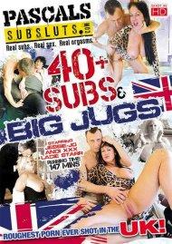 40+ Subs & Big Jugs Porn Video