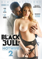 Black Bull For My Hotwife 2, A Porn Movie