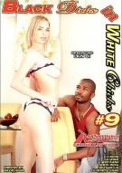 Black Dicks in White Chicks 9 Porn Movie