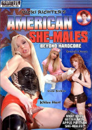 American She-Males: Beyond Hardcore Porn Video
