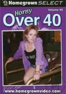 Horny Over 40 Vol. 45 Porn Movie