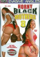 Horny Black Mothers 8 Porn Movie