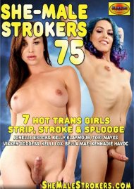 She-Male Strokers 75 Porn Movie