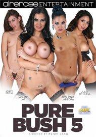 Pure Bush 5 Porn Video