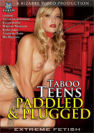 Taboo Teens: Paddled & Plugged Porn Video
