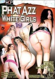 Phat Azz White Girls 19 Porn Movie