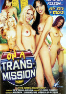 On A Trans-Mission Porn Movie
