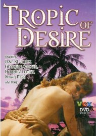 Tropic Of Desire Movie