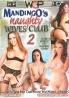 Mandingo's Naughty Wives Club 2 Boxcover
