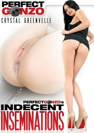 Perfect Gonzos Indecent Inseminations Porn Movie