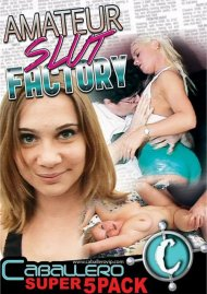 Amateur Slut Factory (5-Pack) Porn Movie