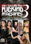 Bob's TGirls And Their Fucking Machines 3 Boxcover