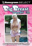Big Breast Amateur Girls #20 Porn Movie