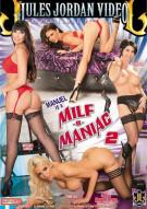 Manuel Is A MILF-O-Maniac 2 Porn Movie