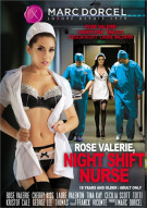 Rose Valerie, Night Shift Nurse Porn Video