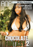 Chocolate Fantasy 2 Porn Video