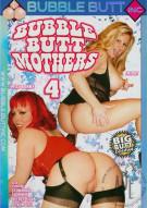 Bubble Butt Mothers 4 Porn Movie
