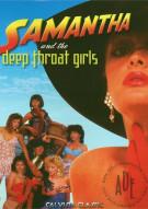 Samantha and The Deep Throat Girls Porn Movie