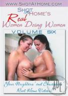 Real Women Doing Women Vol. 6 Porn Movie