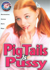 Pig Tails & Pussy Boxcover