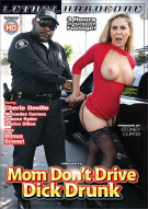 Mom Dont Drive Dick Drunk Porn Movie