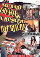 My Baby Cheatin & I Busted Dat Bitch! Porn Movie