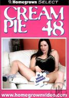 Cream Pie 48 Porn Movie