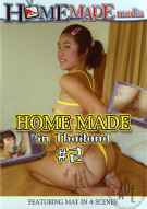 Home Made in Thailand 2 Porn Movie