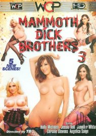 Mammoth Dick Brothers 3 Porn Video